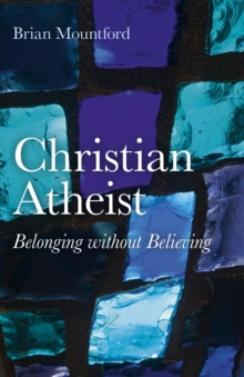 Christian Atheist : Belonging without Believing, EPUB eBook