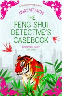 The Feng Shui Detective's Casebook : A Feng Shui Detective Novel, Paperback Book