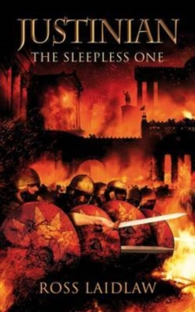 Justinian : The Sleepless One, Paperback / softback Book