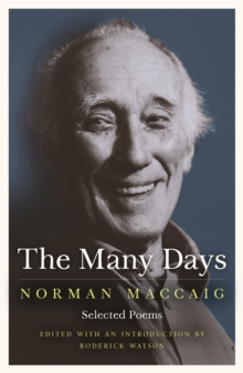 The Many Days : Selected Poems of Norman McCaig, Paperback Book