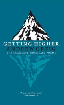 Getting Higher : the Complete Mountain Poems, Paperback / softback Book
