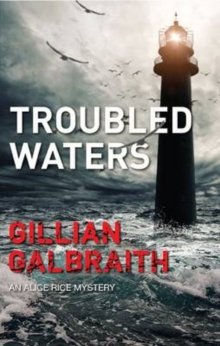 Troubled Waters : An Alice Rice Mystery, Hardback Book