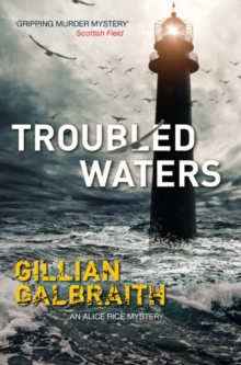 Troubled Waters : An Alice Rice Mystery, Paperback Book