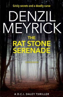 The Rat Stone Serenade : A D.C.I. Daley Thriller, Paperback Book
