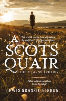 A Scots Quair : The Mearns Trilogy, Hardback Book