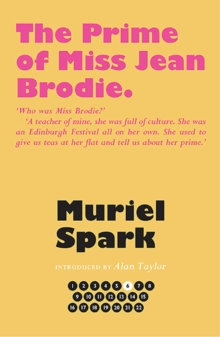 The Prime of Miss Jean Brodie, Hardback Book
