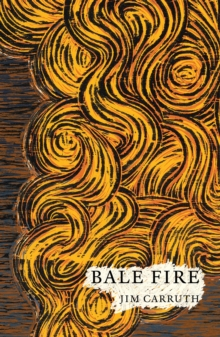 Bale Fire, Paperback / softback Book