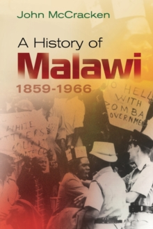 A History of Malawi : 1859-1966, Paperback / softback Book