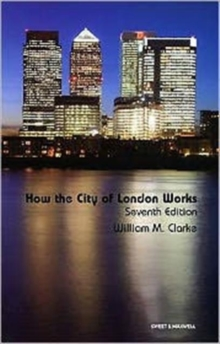 How the City of London Works, Paperback Book