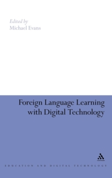 Foreign Language Learning with Digital Technology, Hardback Book