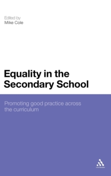 Equality in the Secondary School : Promoting Good Practice Across the Curriculum, Hardback Book