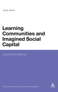 Learning Communities and Imagined Social Capital : Learning to Belong, Hardback Book