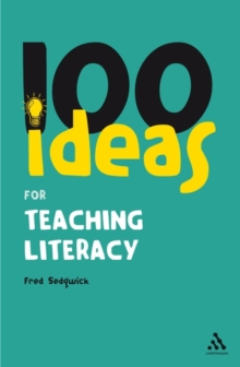 100 Ideas for Teaching Literacy, PDF Book
