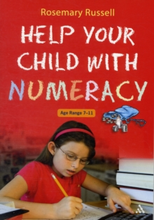 Help Your Child with Numeracy Ages 7-11, Paperback Book