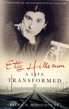 Etty Hillesum : A Life Transformed, Paperback Book