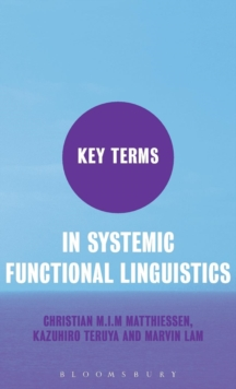Key Terms in Systemic Functional Linguistics, Hardback Book