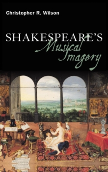 Shakespeare's Musical Imagery, Hardback Book