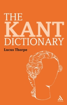 The Kant Dictionary, Paperback / softback Book