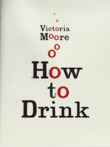 How to Drink, Hardback Book