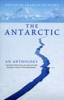 Antarctic: an Anthology, Paperback Book