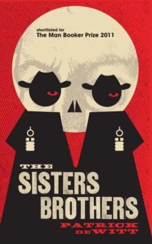 The Sisters Brothers, Paperback Book