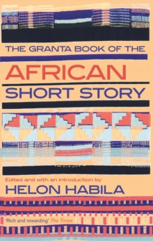 The Granta Book of the African Short Story, Paperback Book