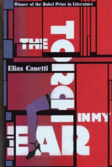 The Torch in My Ear, Paperback / softback Book