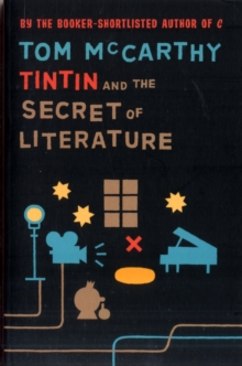 Tintin and the Secret of Literature, Paperback Book
