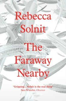 The Faraway Nearby, Paperback / softback Book