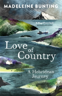 Love of Country : A Hebridean Journey, Paperback Book