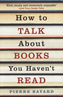 How To Talk About Books You Haven't Read, EPUB eBook