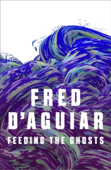Feeding the Ghosts, Paperback Book