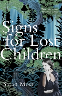Signs for Lost Children, Paperback / softback Book