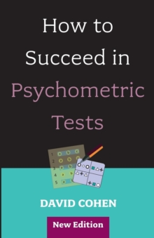 How to Succeed in Psychometric Tests, Paperback Book