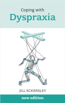 Coping with Dyspraxia, Paperback Book
