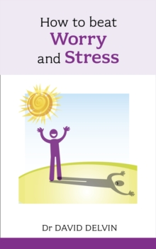 How to Beat Worry and Stress, Paperback Book