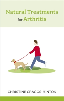 Natural Treatments for Arthritis, Paperback Book