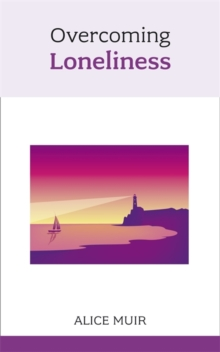 Overcoming Loneliness, Paperback Book