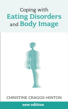 Coping with Eating Disorders and Body Image, EPUB eBook