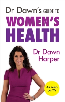 Dr Dawn's Guide to Women's Health, Paperback / softback Book