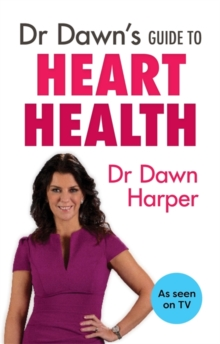 Dr Dawn's Guide to Heart Health, Paperback / softback Book
