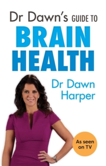 Dr Dawn's Guide to Brain Health, Paperback Book
