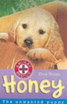 Honey : The Unwanted Puppy, Paperback / softback Book