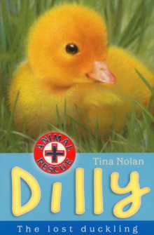 Dilly : The Lost Duckling, Paperback Book