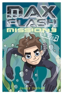 Max Flash : In Deep Mission 3, Paperback Book
