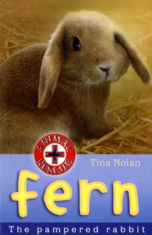 Fern : The Pampered Rabbit, Paperback / softback Book