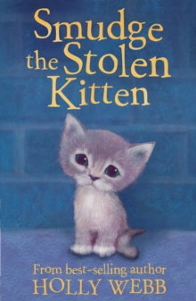 Smudge the Stolen Kitten, Paperback Book