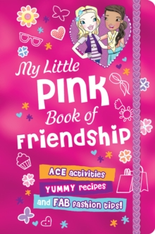 My Little Pink Book of Friendship, Hardback Book