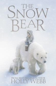 The Snow Bear, Hardback Book