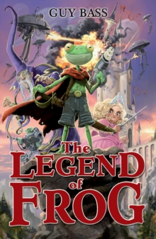 The Legend of Frog, EPUB eBook